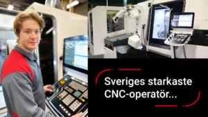 Sveriges starkaste CNC-operatör